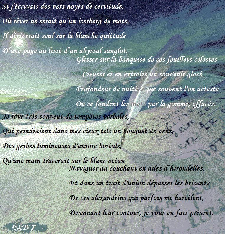 ET OT ET AT A Où rêver ne serait qu'un icerberg de mots, CA DT AE a ETAT 2 Qu'une main tracerait sur Le blanc océan Naviguer au He à